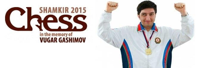 Memorialul Vugar Gashimov 2015