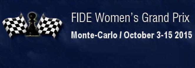 FIDE Women Grand Prix 2015/ Monte Carlo, Monaco